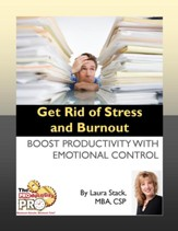 Get Rid of Stress and Burnout: Boost Productivity with Emotional Control - eBook
