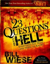 23 Questions About Hell: Everything You Want-and Need-to Know! - eBook