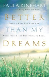 Better Than My Dreams: Finding What You Long For Where You Might Not Think to Look - eBook