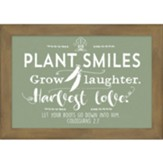 Plant Smiles Harvest Love Framed Art