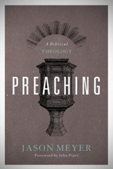Preaching: A Biblical Theology - eBook