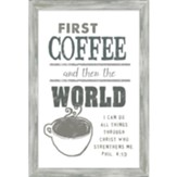 First Coffee Framed Art