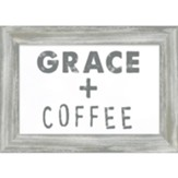 Grace and Coffee Framed Plaque