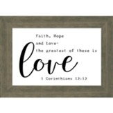 Greatest Of These Is Love Framed Plaque