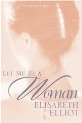 Let Me Be a Woman - eBook