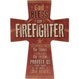 God Bless Our Firefighter Cross