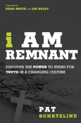 I Am Remnant: Called by Grace to Rise up and Change the World - eBook