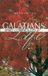 Galatians: Spirit Controlled Life - eBook
