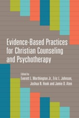 Evidence-Based Practices for Christian Counseling and Psychotherapy - eBook