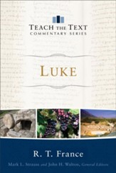 Luke (Teach the Text Commentary Series) - eBook