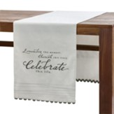 Celebrate This Life Table Runner