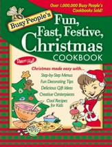 Busy People's Fun, Fast, Festive Christmas Cookbook - eBook