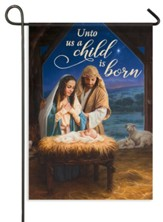 Our Savior Nativity, Unto Us A Child Is Born Flag, Small