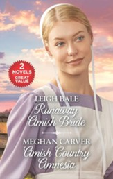 Runaway Amish Bride/Amish Country Amnesia, 2 Books in 1