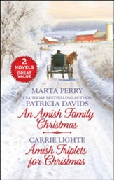 An Amish Family Christmas and Amish Triplets for Christmas, 2 Books in 1