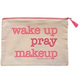 Wake Up, Pray, Make Up Carry-All Bag