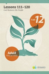 Answers Bible Curriculum Adults Unit 12 Student Guide (2nd Edition)