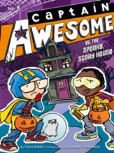 #8: Captain Awesome vs. the Spooky, Scary House