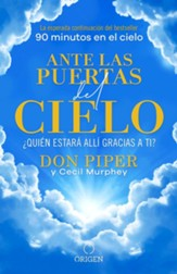 Ante las puertas del cielo, ¿Quien estara alli gracias a ti? (The People I Met at the Gates of Heaven)