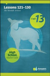Answers Bible Curriculum High School Unit 13 Student Guide (2nd Edition)