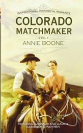 Colorado Matchmaker Volume 1: Susannah and Lucas and Eleanor and Matthew