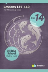Answers Bible Curriculum Middle School Unit 14 Student Guide (2nd Edition)