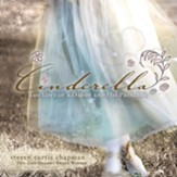 Cinderella: The Love of a Daddy and His Princess - eBook