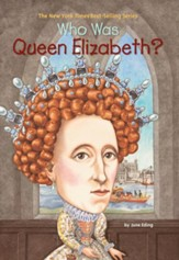 Who Was Queen Elizabeth? - eBook