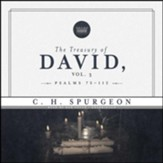 The Treasury of David, Vol. 3: Psalms 75-112 - unabridged audiobook on MP3-CD