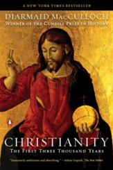 Christianity: The First Three Thousand Years - eBook