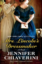 Mrs. Lincoln's Dressmaker- eBook