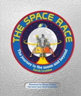 The Space Race: The Journey to the Moon and Beyond