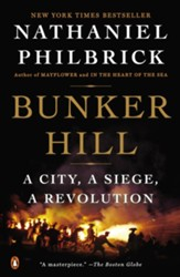 Bunker Hill: A City, a Siege, a Revolution - eBook