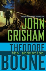 Theodore Boone: The Abduction - eBook