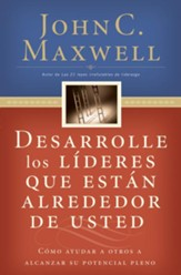 Desarrolle los L7deres que Est5n Alrededor de Usted (Developing the Leaders Around You) - eBook