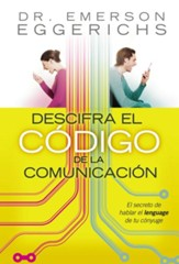 Descifre el Codigo de la Comunicacion (Cracking the Communication Code) - eBook