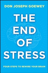 The Stress Solution: An Eight-Week Program to Rewire Your Brain for Success - eBook