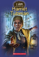 I Am #6: Harriet Tubman