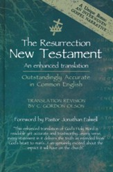 The Resurrection New Testament: An Enhanced Translation