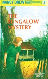 Nancy Drew 03: The Bungalow Mystery: The Bungalow Mystery - eBook