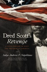 Dred Scott's Revenge: A Legal History of Race and Freedom in America - eBook