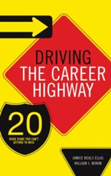 Driving the Career Highway: 20 Road Signs You Can't Afford to Miss - eBook