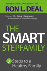Smart Stepfamily, The: Seven Steps to a Healthy Family / Revised - eBook