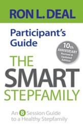 Smart Stepfamily Participant's Guide, The: An 8-Session Guide to a Healthy Stepfamily - eBook