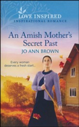 An Amish Mother's Secret Past (Blind book #4 (recontract))