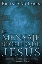 El Mensaje Secreto de Jesus, The Secret Message of Jesus - eBook