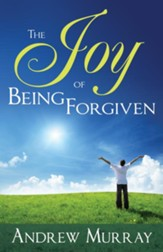 Joy of Being Forgiven, The - eBook