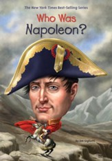 Who Was Napoleon?
