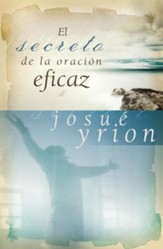 El Secreto de la Oracion Eficaz (The Secret of Effective Prayer) - eBook