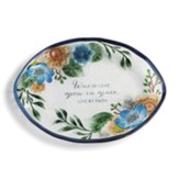 Walk in Love, Grow In Grace, Live By Faith, Floral, Platter